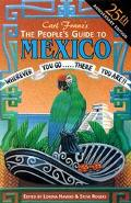 People's Guide to Mexico: Wherever You Go . . . There You Are!! - Carl Franz - Paperback - 11TH