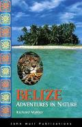 Adventures in Nature Belize