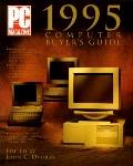 PC Magazine 1995 Computer Buyer's Guide - John C. Dvorak - Paperback - REVISED