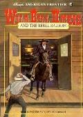 Wild Bill Hickok and the Rebel Raiders, Vol. 10 - Ron Fontes - Paperback - 1st ed