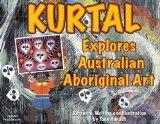 Kurtal Explores Australian Aboriginal Art
