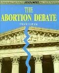 Abortion Debate - Claudia M. Caruana - Hardcover - 1st ed