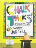 Chalk Talks! The Magical Art of Drawing With Chalk