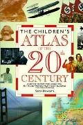 Children's Atlas of the Twentieth Century - Sarah Howarth - Paperback