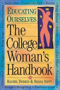 College Woman's Handbook Educating Ourselves