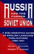 Russia and the Former Soviet Union A Bibliographic Guide to English Language Publications, 1...