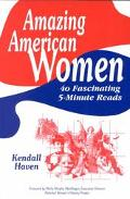 Amazing American Women 40 Fascinating 5-Minute Reads