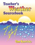 Teacher's Weather Sourcebook Information, Ideas, and Activities