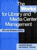 Works for Library and Media Center Management DOS and Windows Edition