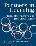 Partners in Learning Students, Teachers, and the School Library