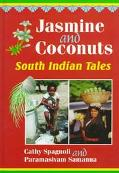 Jasmine and Coconuts South Indian Tales