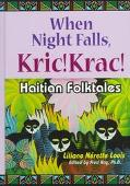 When Night Falls, Kric! Krac! Haitian Folktales