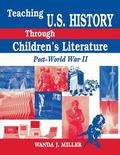 Teaching U.S. History Through Children's Literature Post-World War II