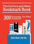 Science and Math Bookmark Book 300 Fascinating, Fact-Filled Bookmarks