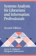 Systems Analysis for Librarians and Information Professionals