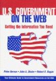 U.S. Government on the Web: Getting the Information You Need