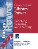 Lessons from Library Power Enriching Teaching and Learning