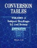 Conversion Tables: Volume 3 Subject HeadingsLC and Dewey