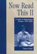 Now Read This II A Guide to Mainstream Fiction, 1990-2001