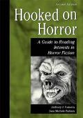 Hooked on Horror A Guide to Reading Interests in Horror Fiction