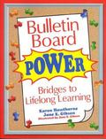 Bulletin Board Power Bridges to Lifelong Learning