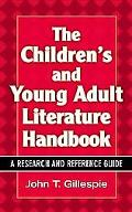 Children' s And Young Adult Literature Handbook A Research And Reference Guide