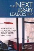 Next Library Leadership Attributes of Academic and Public Library Directors