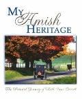 My Amish Heritage