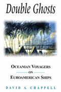 Double Ghosts Oceanian Voyagers on Euroamerican Ships