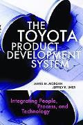 Toyota Product Development System Integrating People, Process And Technology