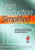 Lean Production Simplified A Plain Language Guide to the World's Most Powerful Production Sy...