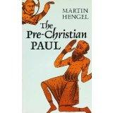 Pre-Christian Paul