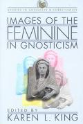 Images of the Feminine in Gnosticism