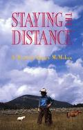 Staying the Distance A Novel