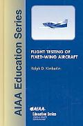 Flight Testing of Fixed-Wing Aircraft