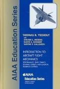 Introduction to Aircraft Flight Mechanics Performance, Static Stability, Dynamic Stability, ...