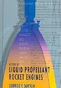 History Of Liquid Propellant Rocket Engines