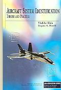 Aircraft System Identification Theory And Practice
