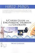 Hired Minds A Career Guide for Engineering Students and Graduates