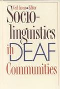 Sociolinguistics in Deaf Communities