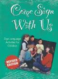 Come Sign With Us Sign Language Activities for Children