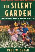 Silent Garden Raising Your Deaf Child