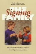 Signing Family What Every Parent Should Know About Sign Communication
