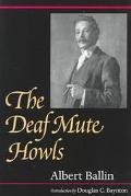 Deaf Mute Howls