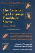 American Sign Language Handshape Starter A Beginner's Guide