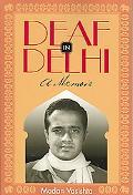 Deaf in Delhi A Memoir
