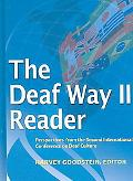 Deaf Way II Reader Perspectives from the Second International Conference on Deaf Culture