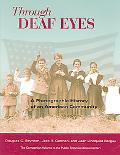 Through Deaf Eyes A Photographic History of the American Deaf Community