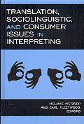 Translation Sociolinguistic, and Consumer Issues in Interpreting (Studies in Interpretation ...
