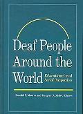 Deaf People Around the World: Educational and Social Perspectives